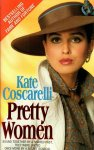 Coscarelli, Kate - Pretty women