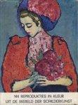 - 144 reprodukties in kleur uit de wereld der schilderkunst