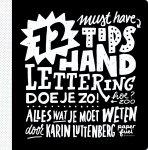 Karin Luttenberg - 72 tips - Handlettering doe je zo! Alles wat je moet weten