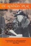 Schenk, Dra M.G. & Spaan, J.B.Th. - De Koningin Sprak. Proclamaties en radio-toespraken van H.M. Koningin Wilhelmina 1940-1945.