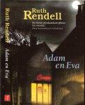 Rendell Ruth .. Pseudoniem Barbara Vine  .. Vertaling Hugo en Nienke Kuipers - Adam en Eva