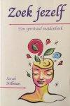 Stillman, Sarah - Zoek jezelf; een spiritueel meidenboek