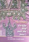 Veerkamp, Inge - En Lila liep met me mee...; een weg tot innerlijke tranformatie