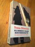 Niterink, Tosca - Klimmen naar Kruishoogte - als amateurpelgrims door Spanje
