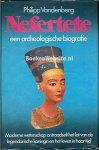 Vandenberg, Philipp - Nefertete / een archeologische biografie