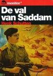 Schutten, Henk - De val van Saddam.