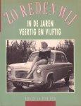 Rive Box, Rob de la - Zo Reden Wij in de Jaren Veertig en Vijftig, 111 pag. paperback, goede staat