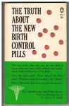 Devaney ( John ) and Philip Reaves - The truth about the new birth control pills