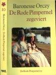 Orczij Baronesse Nederlandse vertaling Marjolijn Wildschut - De Rode pimpernel zegeviert deel 10