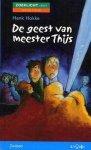 Henk Hokke, H. Hokke - De Geest Van Meester Thijs