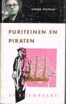 vestdijk, simon - puriteinen en piraten