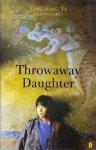 Ye, Ting-xing (ds1377) - Throwaway Daughter