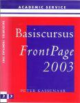 Kassenaar, Peter - Basiscursus FrontPage / 2003
