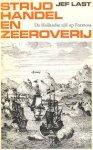 Last, Jef - Strijd, handel en zeeroverij - De Hollandse tijd op Formosa