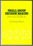 Fisher, B. Aubrey - Small group decision making: Communication and the group process (McGraw-Hill series in speech)