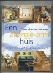 Howarth, Peter, Anita Reid - Een allergie-arm huis. Gezond wonen en leven