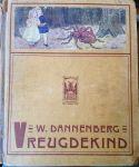 Dannenberg, W. / Franse, J. (ill.) - Vreugdekind. Ons schemeruurtje XV