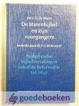 C.C. de Bruin & F.G.M. Broeyer - De Statenbijbel en zijn voorgangers