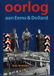 Beukema, Hans - Oorlog aan Eems & Dollard