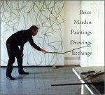 Marden, Brice - Brice Marden : paintings, drawings, etchings