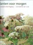 OUDOLF, PIET & NOEL KINGSBURY - Planten voor morgen
