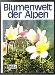 Reisigl, Herbert - Blumenwelt der Alpen