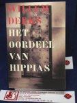 Derks, W. - Het oordeel van hippias / Over de deskundigheid van psychiaters en psychologen en hun invloed op de strafrechtspraak