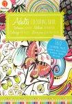 Diverse auteurs - Adult Colouring Book / Volwassen Kleurboek / Malbuch für Erwachsene / Colouring Pour Adults, 160 colouring pages, kleurplaten, images a colorier, malvorlagen, gave staat