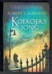 Galbraith, Robert (pseudoniem van J.K. Rowling - Koekoeksjong