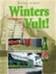 Peter Zwaal, Jac Biemans - Winters vult! hoe een dorpsbrouwerij uit Maarheeze uitgroeide tot de grootste frisdrankenexporteur van Nederland