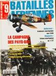 Ledet, Michel. (Ed.) E.a. - La campagne des Pays-Bas. L'Aviation Neerlandaise contre la Luftwaffe. La DCA Neerlandaise. La reaction Alliee. Le bombardement de Rotterdam.