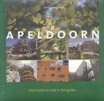 Burggraaff, George (foto's) / Jong, Wil de (tekst) - Apeldoorn, een moderne stad in het groen (een fotografische impressie)