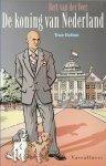 Veer, Bert van der - De koning van Nederland - True fiction