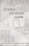 Jacob de Weerd - Ze waren van honger vergaan - Herinneringen aan de oorlog,hongerwinter en pleegouders in Nieuwleusen 1940-1945