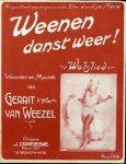 Weezel, Gerrit van: - Weenen danst weer!. Walslied