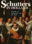 Carasso-Kok, M. / Levy-van Halm, J. (red.) - Schutters in Holland. Kracht en zenuwen van de stad.