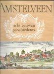 Groesbeek, J W - Amstelveen, acht eeuwen geschiedenis