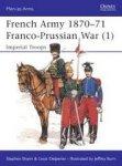 Shann, Stephen; Delperier, L - French Army 1870-71 Franco-Prussian War dl.1 - Imperial Troops