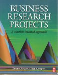 Keizer, Jimme A. & Piet M. Kempen - Business Research Projects. A Solution-oriented Approach
