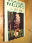 Woodford, MH - A Manual of Falconry (Valkerij)