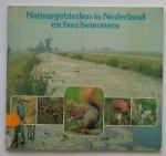 KAM, JAN VAN DE, - Natuurgebieden in Nederland en hun bewoners.
