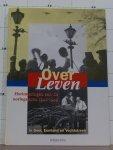 red. Dagblad - Over leven, herinneringen aan de oorlogsjaren 1940 / 1945 in Gooi, Eemland en Vechtstreek