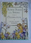 Barker, Cicely Mary - Flower Fairies of the Spring. A celebration