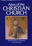 Chadwick, Henry & G.R. Evans (edited by) - Atlas of the Christian Church