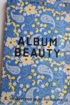 KESSELS, Erik - Album Beauty. The glory days of the photo album