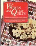 Twelker , Nancyann Johanson  . [ isbn 9780943574516 ] - Women and Their Quilts . (  A Washington State Centennial Tribute . )