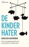 Aantrekker, Guido den - De kinderhater / roman