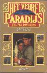 Kaye, M. M. - HET VERRE PARADIJS (THE FAR PAVILIONS)