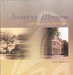 Minderhoud, Huib D - Heeren en Meester (lotgevalen van een notariskantoor te Coevorden)
