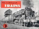 Mills, J.D. - How to photograph trains